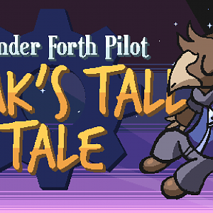Teak's Tall Tale (Meander Forth Demo)